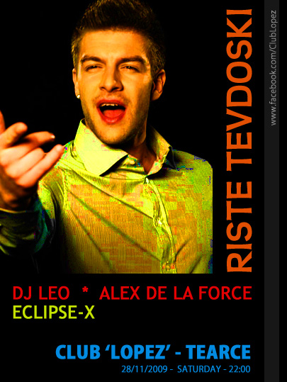 Alex De La Force, DJ Leo & Eclipse-X vs Riste Tevdoski @ Club LOPEZ, Tearce