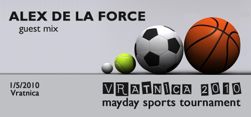 Alex De La Force at 'VRATNICA 2010' - Mayday Sports Tournament